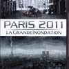 The Great Flood / La Grande Inondation Paris 2011